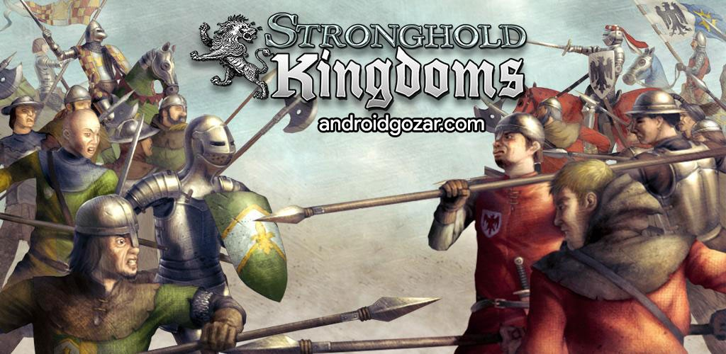 دانلود Stronghold Kingdoms 30.139.1776 بازی جنگ های صلیبی اندروید