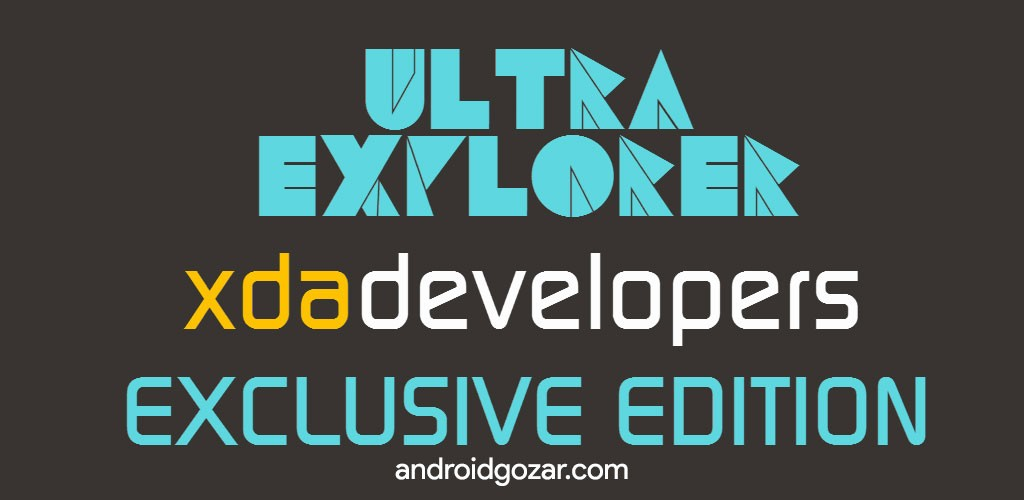 Ultra Explorer Pro [PREMIUM] 1.3.1 دانلود برنامه مدیریت فایل قدرتمند اندروید