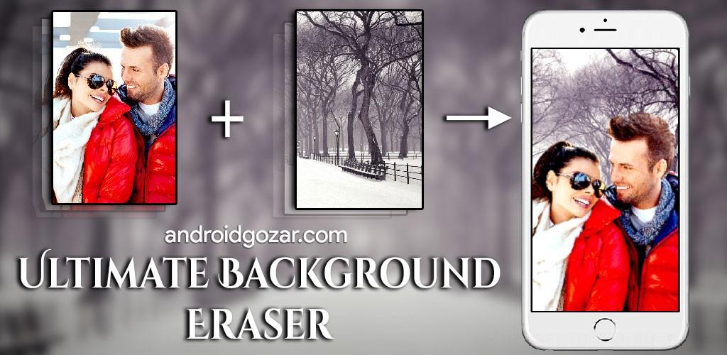 نتیجه تصویری برای دانلود Ultimate Background Eraser Premium 1.6 – حذف پس زمینه تصاویر اندروید