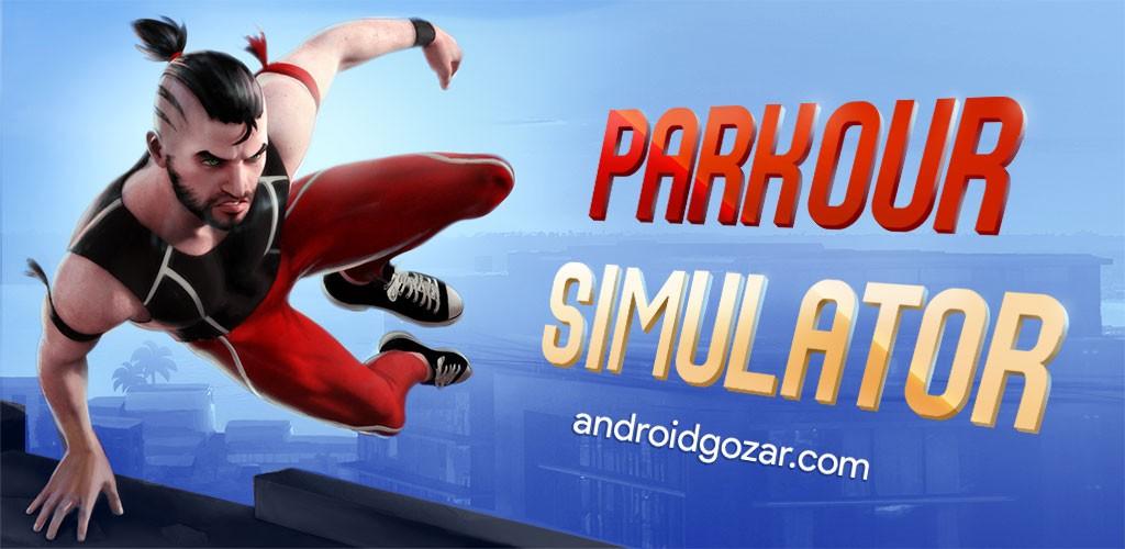 دانلود Parkour Simulator 3D 3.0.1 بازی پارکور حرفه ای اندروید + مود