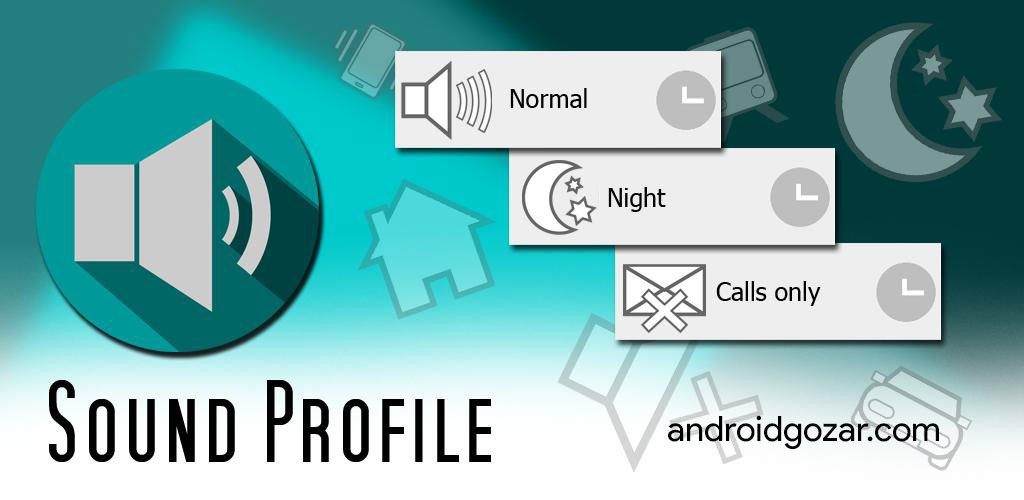 Sound Profile Pro 5.72 دانلود نرم افزار ایجاد پروفایل های صوتی اندروید