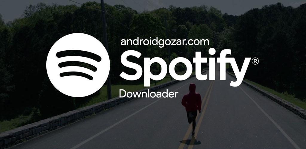 Spotify Downloader Full 1.4.1 نرم افزار دانلود از اسپاتیفای اندروید