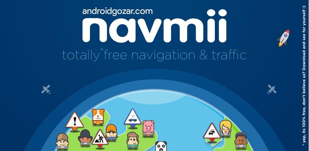 Navmii GPS World (Navfree) 3.7.13 دانلود برنامه مسیریاب و نمایش ترافیک اندروید