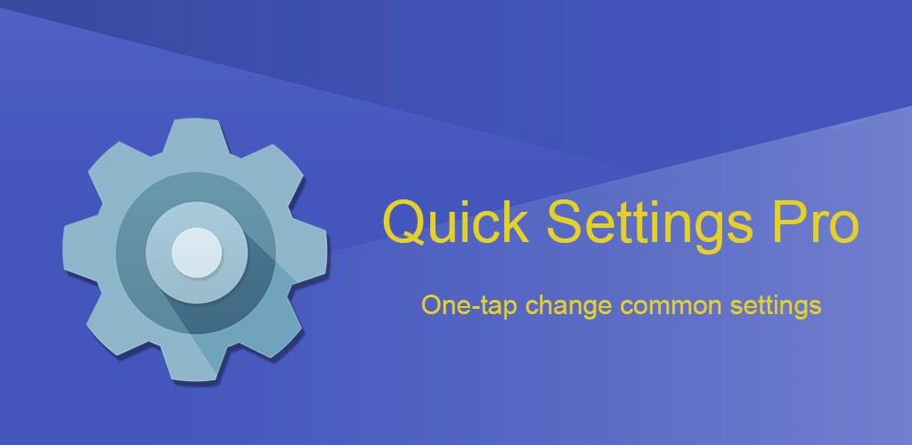 دانلود Super Quick Settings Pro 3.8 برنامه تغییر سریع تنظیمات اندروید