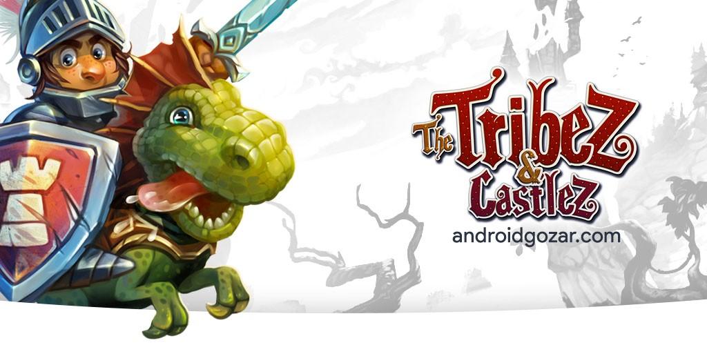 The Tribez & Castlez 6.5.0 دانلود بازی قبیله ها و قلعه ها اندروید + مود + دیتا