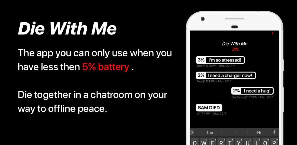 Die With Me 1.0 دانلود نرم افزار چت با افراد با شارژ باتری زیر 5 درصد