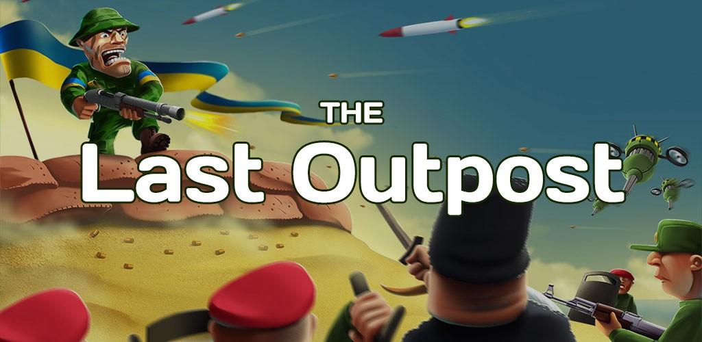 The Last Outpost 2.3.2 دانلود بازی آخرین پاسگاه مرزی اندروید + مود