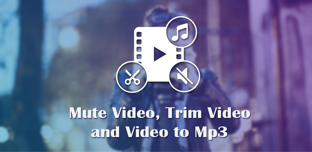 Video To MP3: Mute Video /Trim Video/Cut Video Pro 1.15 تبدیل فیلم به صدا اندروید