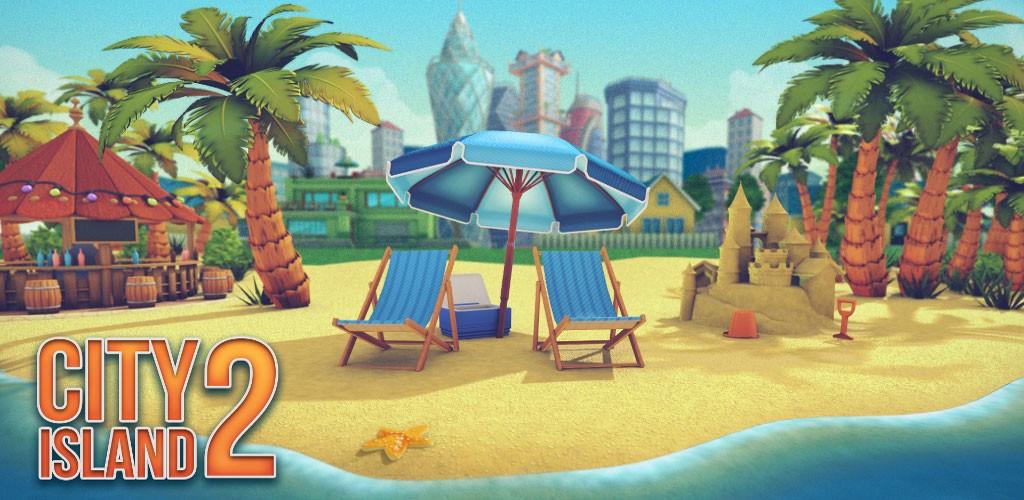 City Island 2 – Building Story 150.1.3 دانلود بازی سیتی ایسلند 2 اندروید + مود