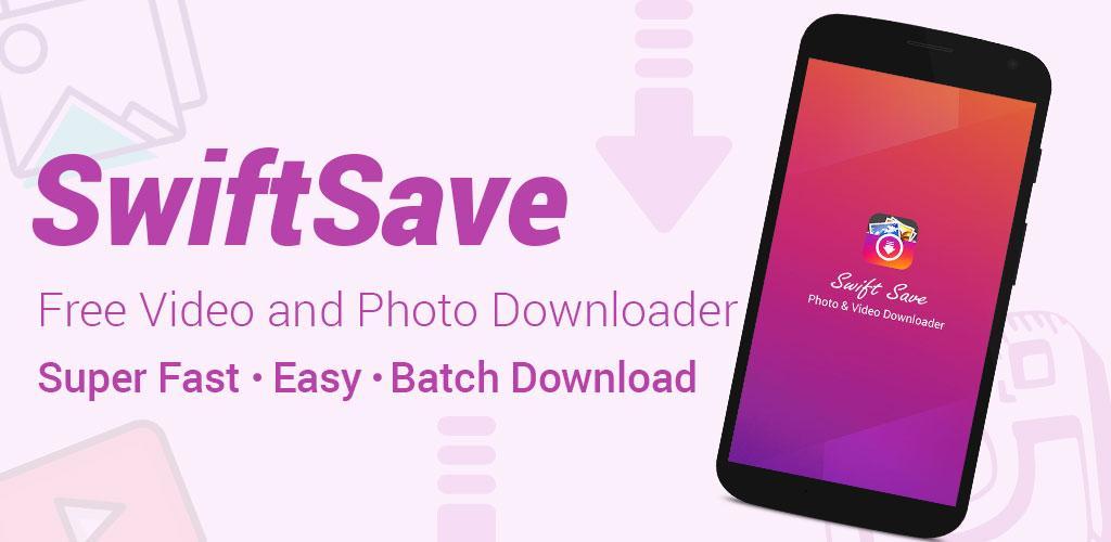 دانلود SwiftSave Pro 14.0 – برنامه اینستا دانلودر اندروید