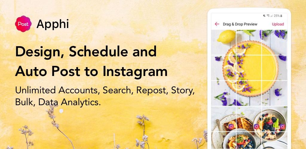 دانلود Apphi – Schedule Posts for Instagram Pro 3.5 – ارسال پست زمانبندی شده در اینستاگرام