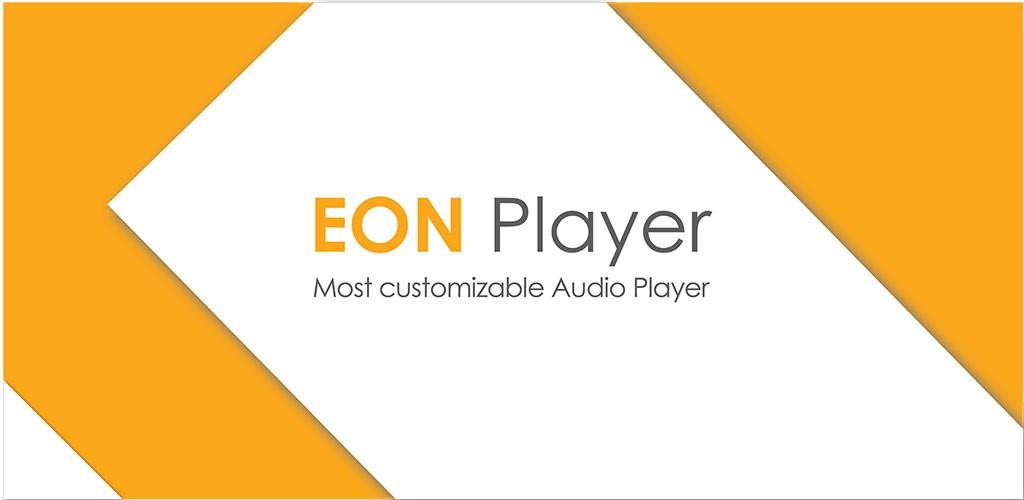 دانلود Eon Player Pro 5.2.0 برنامه موزیک پلیر زیبا و کامل اندروید