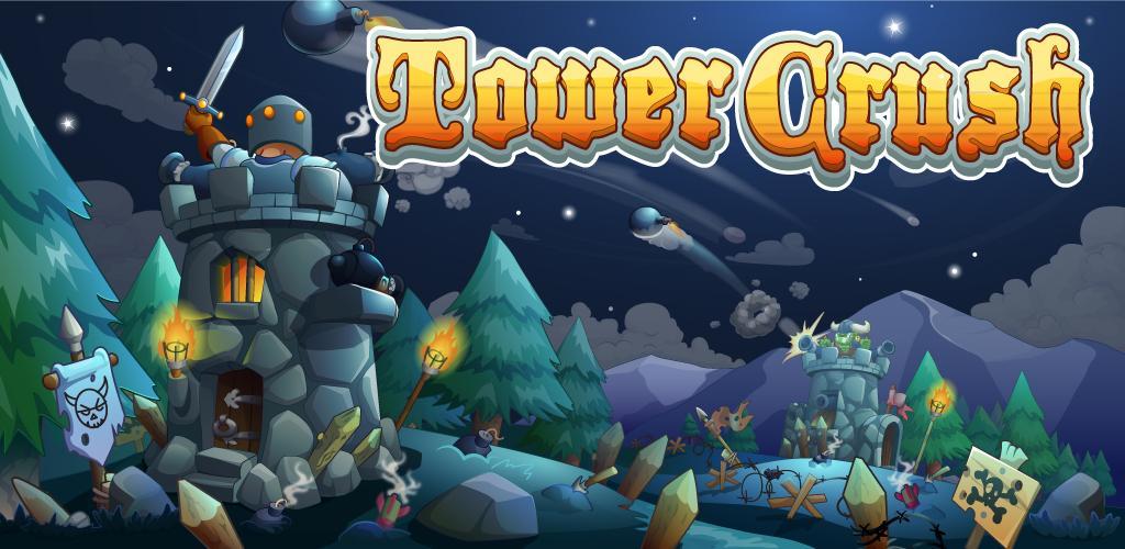 دانلود Tower Crush 1.1.45 بازی برج دفاعی اندروید + مود