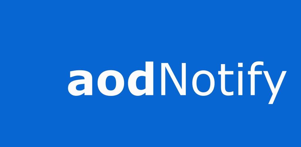 aodNotify Pro 2.35 دانلود برنامه اطلاع رسانی هوشمند اندروید
