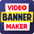دانلود Video Banner Maker – GIF Creator For Display Ads Pro 10.0 اندروید