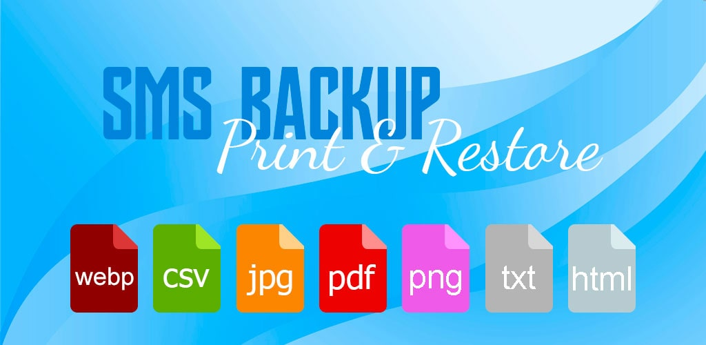 دانلود SMS Backup, Print & Restore Pro 3.0.3.3 برنامه بکاپ گیری اس ام اس اندروید