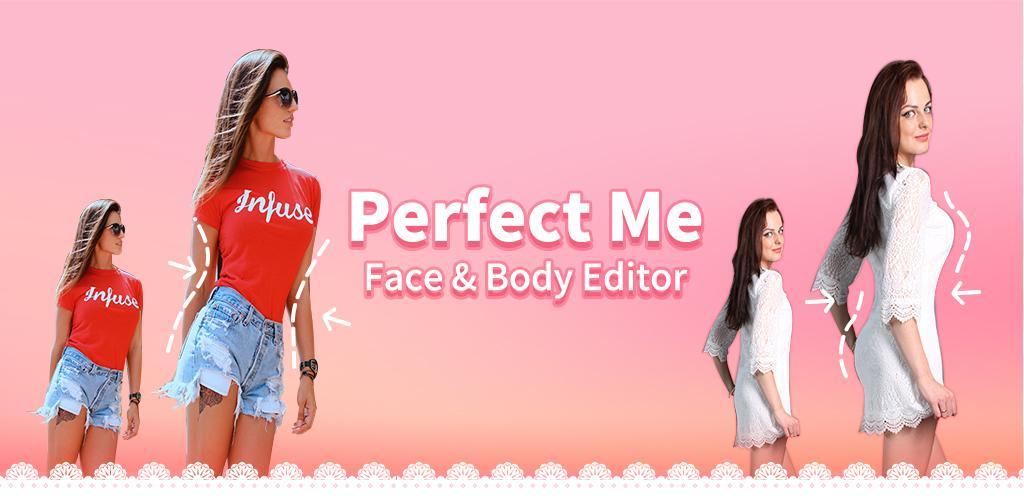 دانلود Perfect Me Pro 6.9.3 – برنامه روتوش بدن و ویرایش چهره اندروید
