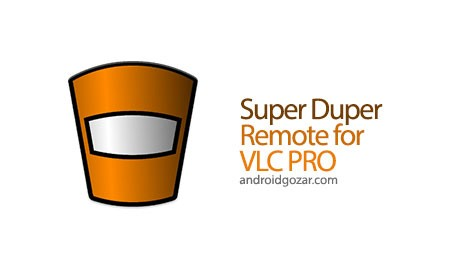 Super Duper Remote for VLC PRO 5.11 دانلود نرم افزار کنترل از راه دور VLC