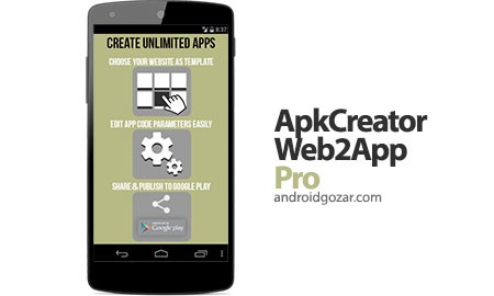 ApkCreator – Web2App Pro 2.7 دانلود نرم افزار ساخت برنامه اندروید برای وب سایت