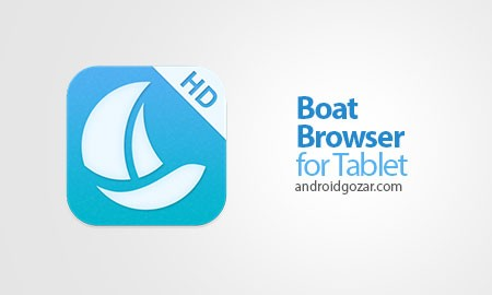 Boat Browser for Tablet Pro 2.2.2 دانلود مرورگر تبلت