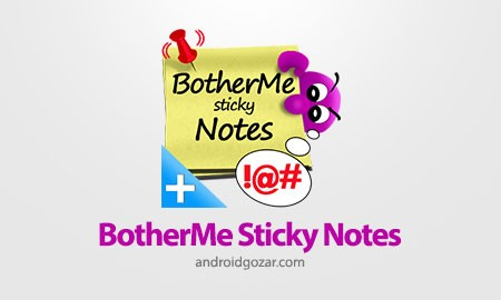 BotherMe Sticky Notes ad-free 0.9.163 یادداشت های چسبنده