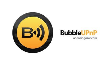 دانلود برنامه BubbleUPnP Pro 3.5.1.1 – پخش آهنگ، فیلم و عکس در تلویزیون
