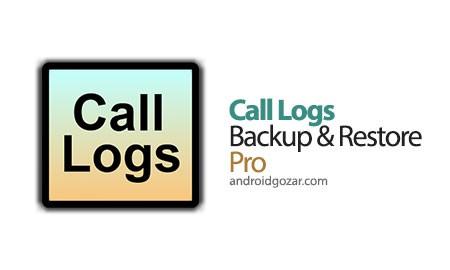 Call Logs Backup & Restore Pro 3.70 پشتیبان گیری و بازیابی لیست تماس