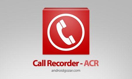 Call Recorder – ACR Pro 29.7 دانلود نرم افزار ضبط مکالمات اندروید