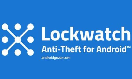 Lockwatch Premium 4.2.0 دانلود نرم افزار دزدگیر موبایل اندروید