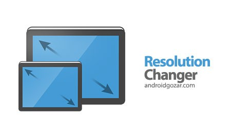 Resolution Changer 1.4 Patched دانلود نرم افزار تغییر رزولوشن دستگاه اندروید