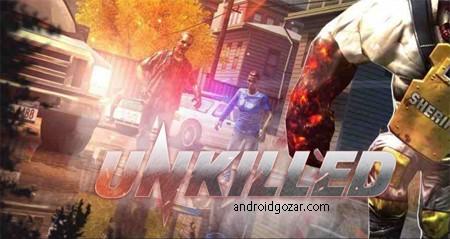 UNKILLED 1.0.0 دانلود بازی تیراندازی زامبی کشته نشده اندروید + مود + دیتا