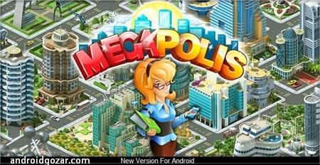 Megapolis 5.00 دانلود بازی استراتژی ساخت کلان شهرها اندروید