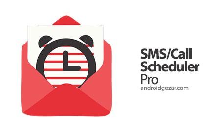 SMS-Call Scheduler Pro 3.0.0 زمانبندی پیامک و تماس اندروید