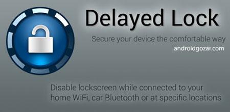 Delayed Lock FULL 3.8.8 دانلود نرم افزار به تاخیر انداختن قفل صفحه+پلاگین ها