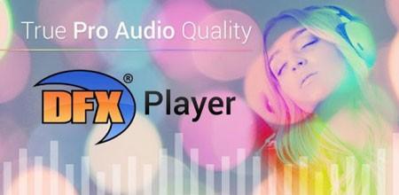 DFX Music Player Enhancer Pro 1.30 Download Music Replay Enhancer