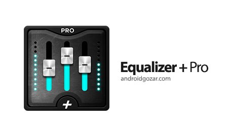 Equalizer + Pro (Music Player) 2.5.9 دانلود نرم افزار پخش آهنگ