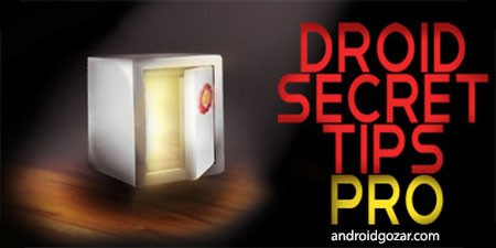 Droid Secret Tips Pro 3.3.0 دانلود نرم افزار نکات مخفی آندروید