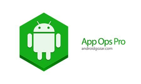 App Ops Pro [Root] 2.0 دانلود نرم افزار تغییر مجوز (دسترسی) برنامه ها