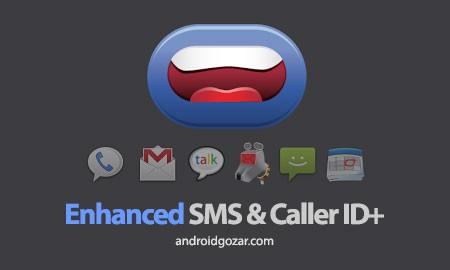 Enhanced SMS & Caller ID+ 3.5.2 خواندن پیامک و نام تماس گیرنده اندروید