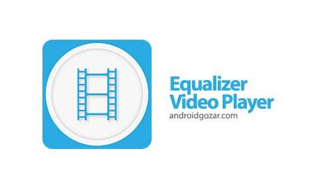 Equalizer Video Player 1.9.8 دانلود نرم افزار پخش ویدئو اکولایزر