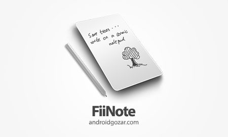 FiiNote, note everything(New!) Full 9.10.10 دانلود نرم افزار یادداشت همه چیز