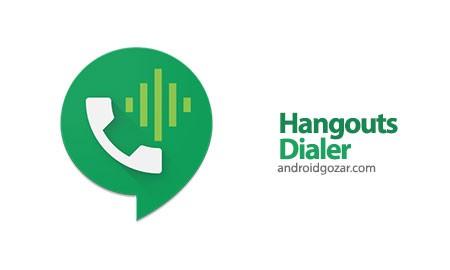 Hangouts Dialer 0.1.74972069 دانلود نرم افزار تماس رایگان