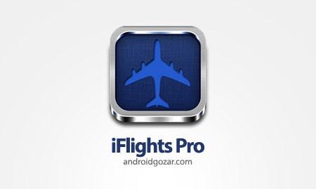 iFlights Pro 2.9.0 دانلود نرم افزار اطلاعات لحظه ای پرواز های سراسر جهان