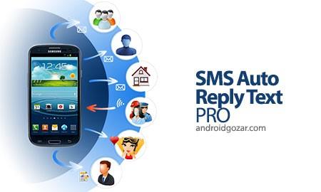 دانلود Auto Reply Pro 7.8.1 – برنامه پاسخ خودکار به اس ام اس اندروید