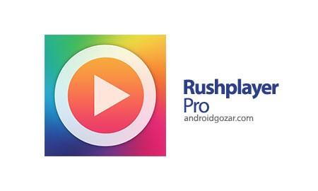 Rushplayer Pro 1.6.8 دانلود نرم افزار پخش فیلم و موسیقی