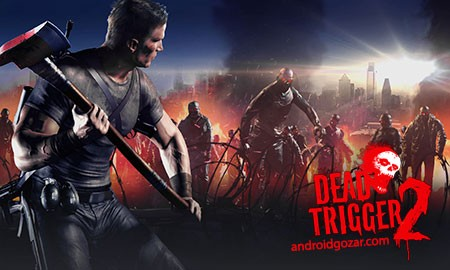 DEAD TRIGGER 2 1.6.3 دانلود بازی اول شخص تیر اندازی زامبی اندروید + مود