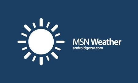 MSN Weather – Forecast & Maps 1.1.0 Ad-Free دانلود نرم افزار پیش بینی آب و هوا