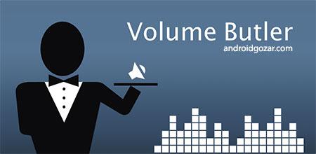 Volume Butler Pro 2.2.4 دانلود نرم افزار ناظر حجم صدا اندروید
