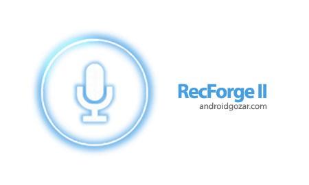 RecForge II Pro Audio Recorder 1.2.5g ضبط و ویرایشگر صدا اندروید