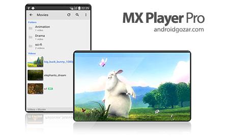 MX Player Pro 1.10.58 دانلود ویدیو پلیر ام ایکس اندروید + کدک ها